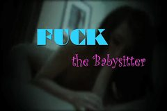 Proxy Paige - Fuck the Babysitter