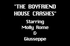 Molly Rome & Guiseppe- The Boyfriend House Crashes