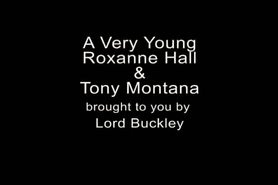 Roxanne Hall (Very Early) & Tony Montana via Lord Buckley