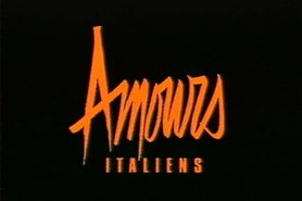 Amours Italiens (1994) FULL VINTAGE MOVIE