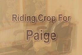Riding Crop for Paige xLx