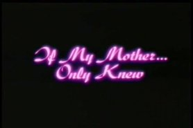 If My Mother Only Knew 1985 # -by Sabinchen view on tnaflix.com tube online.