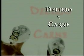 Delirio Y Carne (2002) FULL SPANISH MOVIE