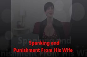 Spanking and punishment from his wife