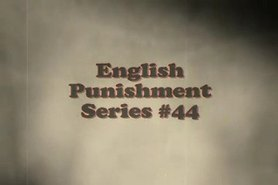 English Punishment  Series 44 xLx