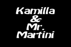 Kamilla un Mr.Martini