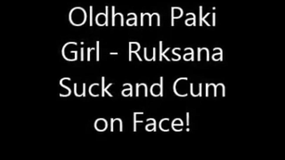 Oldham paki girl ruksana suck and cum on face
