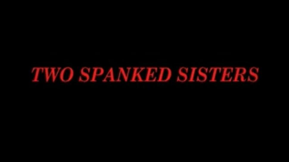 Two sisters taking turns for their spankings (NWV)