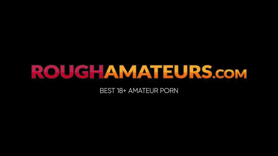 ROUGH AMATEURS - Naughty 19yo banged hardcore by huge cock after intense BJ
