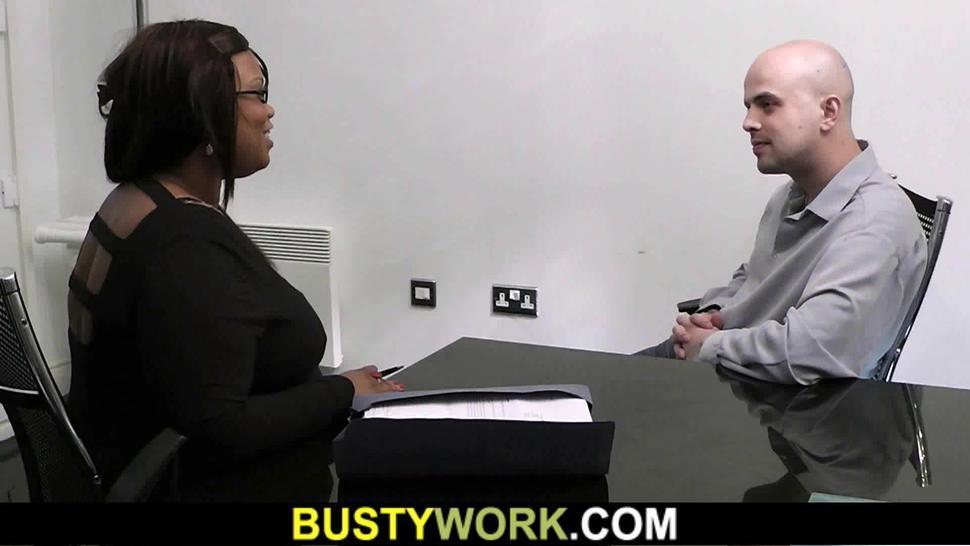 BUSTY WORK - Busty ebony plumper spreads legs for job