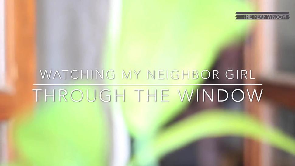 watching my neighbor girl mastubate alone in home (trailer)