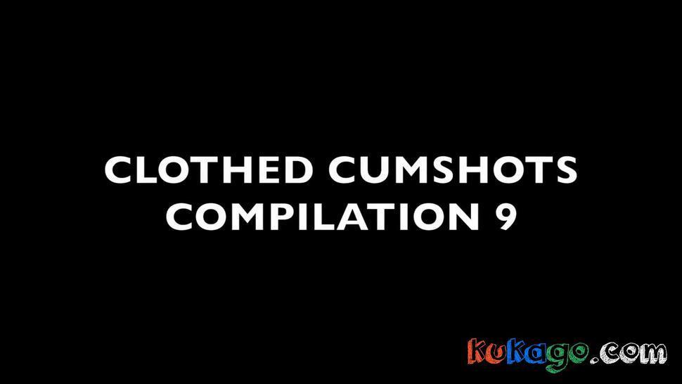 Clothed Cumshot Compilation 9