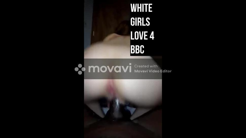WHITE GIRLS ARE ADDICTED TO BLACK GUYS BBC SLUTS 02 COMPILATION ( BBC BLACKED INTERRACIAL )