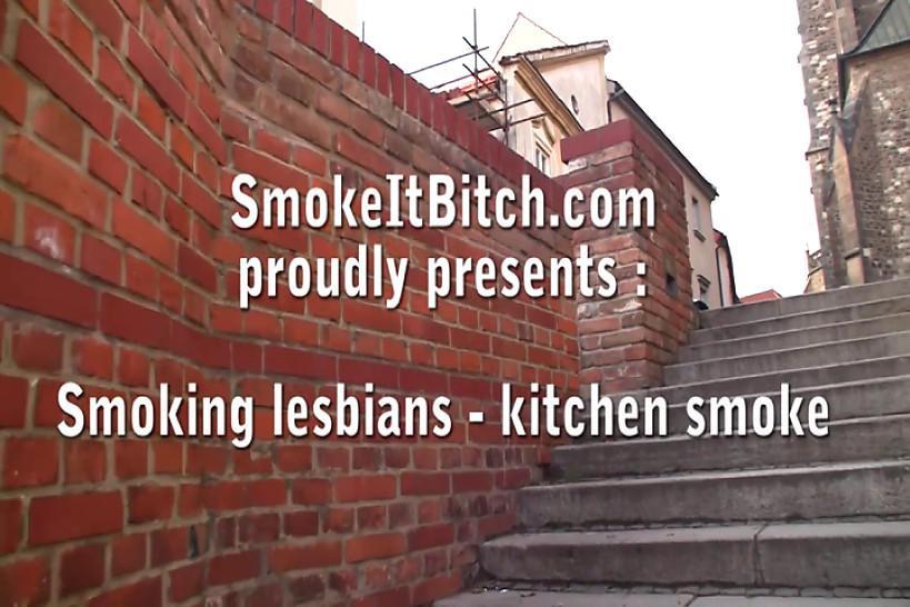 SMOKE IT BITCH - Sexy smoking lesbians