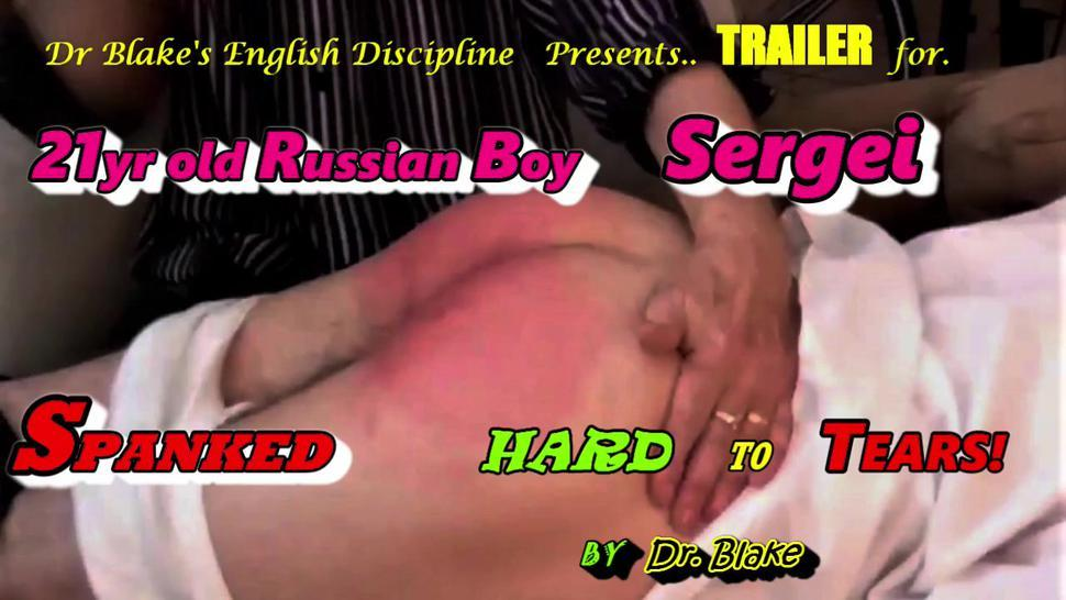 TRAILER - 21yr old Russian Visitor 'Sergei' First Ever Spanking Ends in Tears