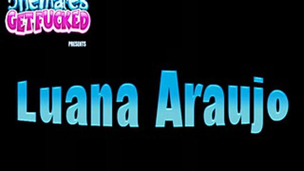 Shemales Get Fucked - Luana Araujo