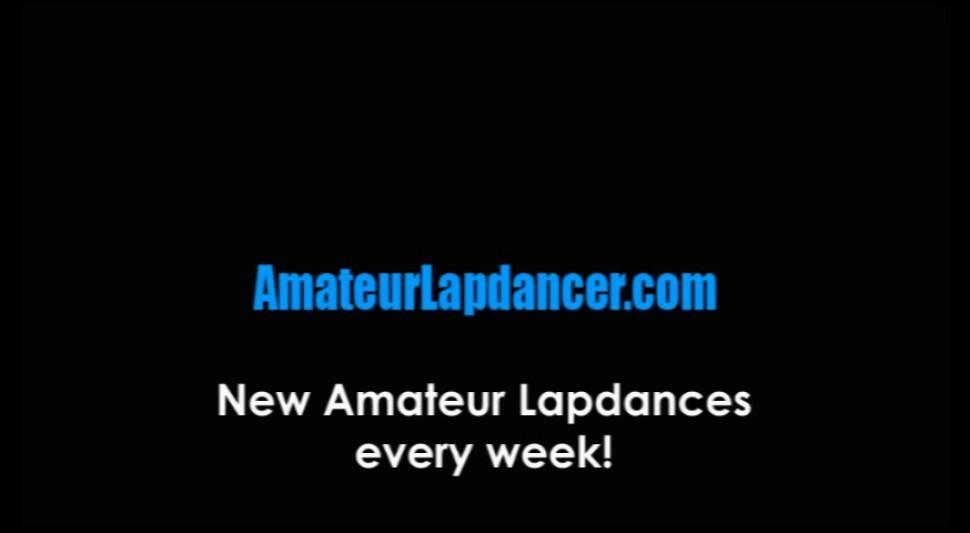AMATEUR LAPDANCER - Sexy amateur does lapdance and wild blowjob for horny guy