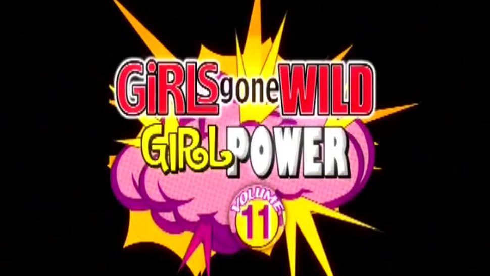 Girls Gone Wild - Girl Power 11