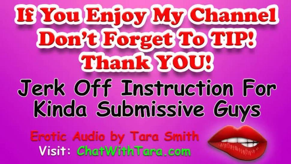 Jerk Off Instruction Encouragement 4 Kinda Submissive Guys JOI & Light Anal Erotic Audio Tara Smith