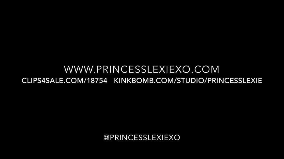 Princess lexie Binge