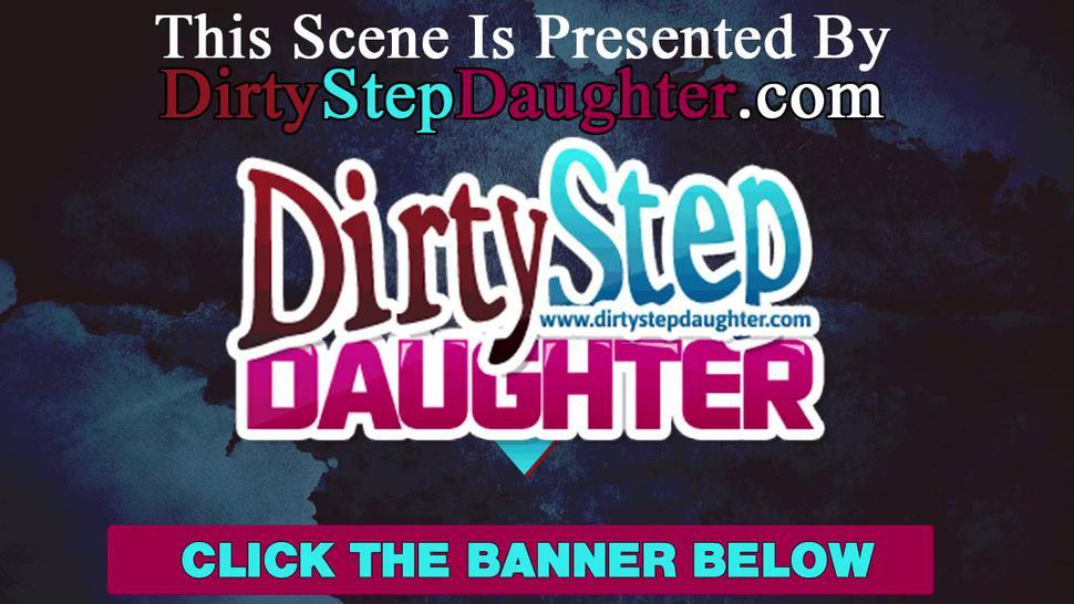 Shy Step daughter Pleases DaddyLittle Horny teen stepdaughter pleases daddy