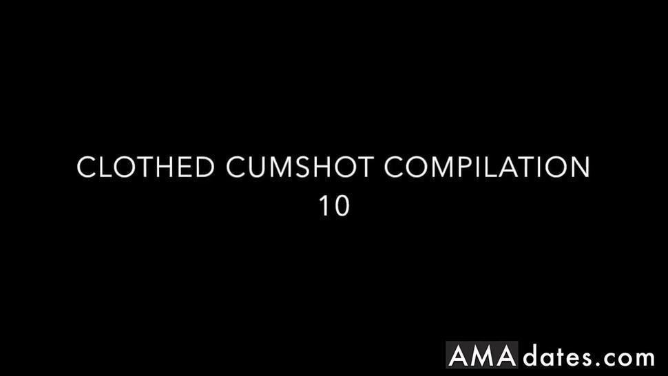 Clothed Cumshot Compilation 10