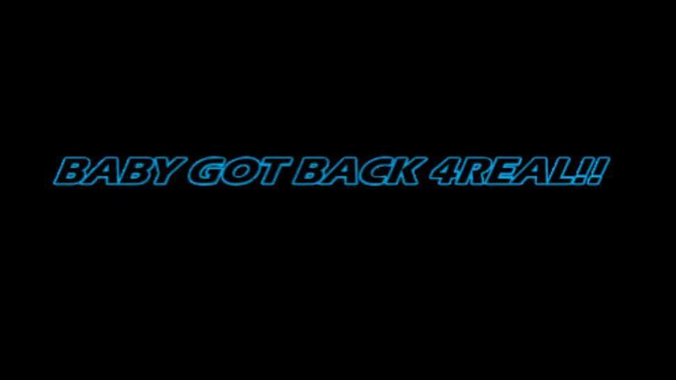 BABY GOT BACK4 REAL-Amatuer Donk