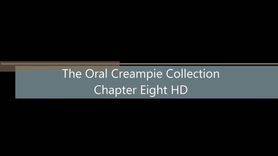 Oral Creampie 8