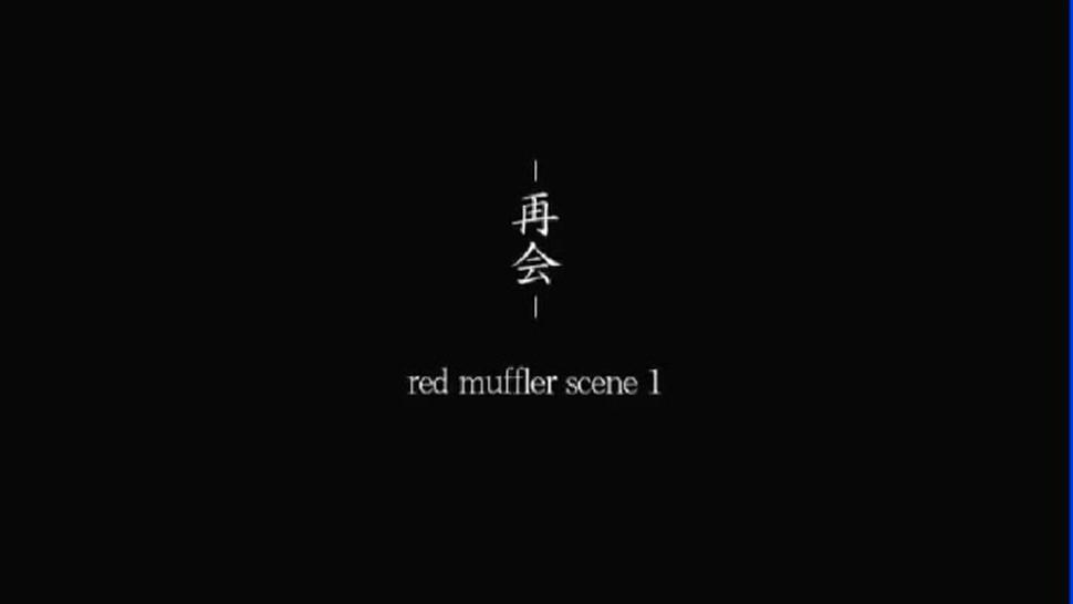 The Red Muffler Scene