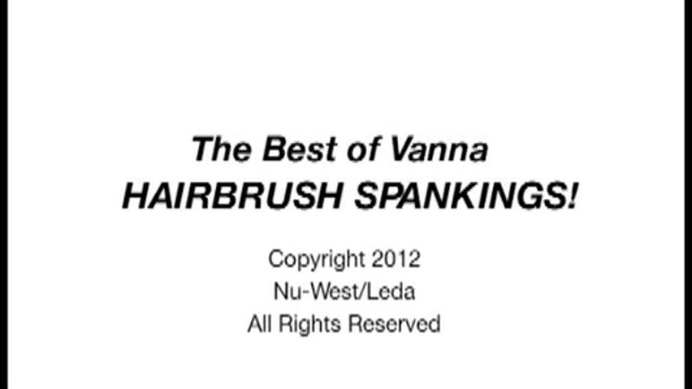 Best Of Vanna's Hairbrush Spankings