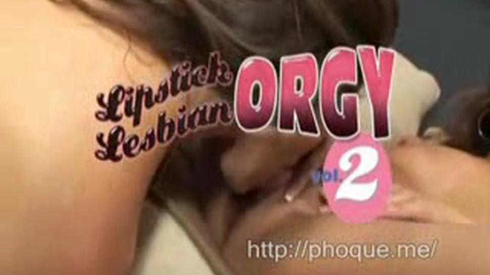 Lipstick Lesbian Orgy 2