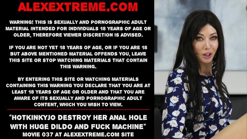 Hotkinkyjo destroy her anal hole with huge dildo and screw machine