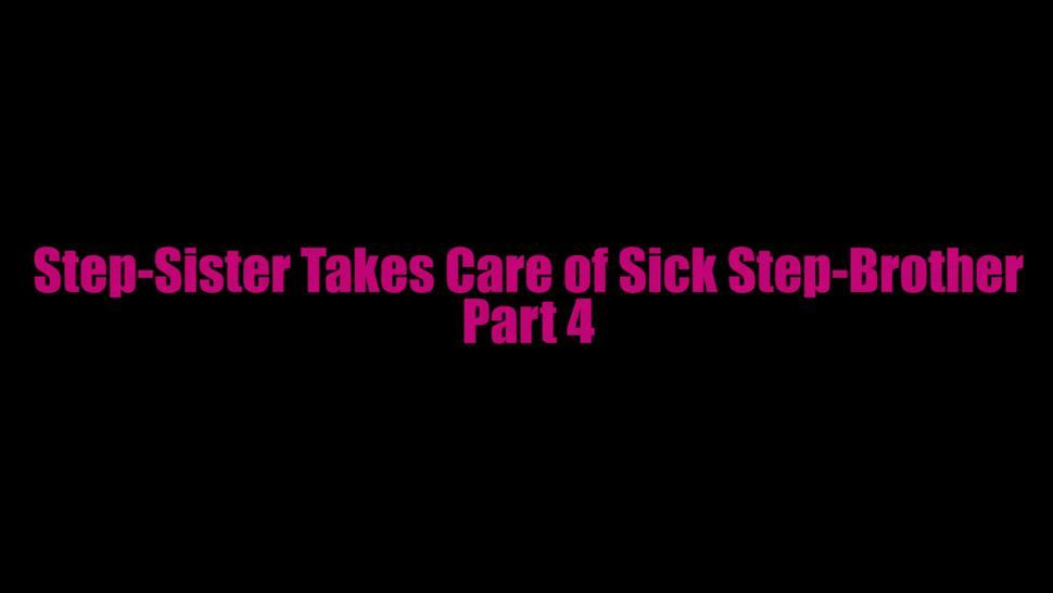 Step-Sister Takes Care of Sick Step-Brother Pt4