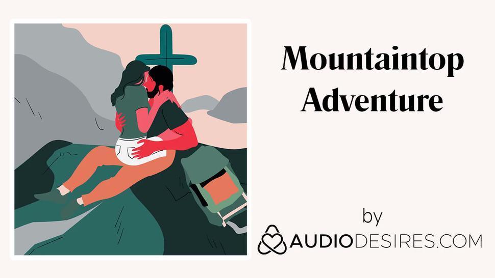 Mountaintop Adventure (Erotic Audio Porn for Women, Sexy ASMR)