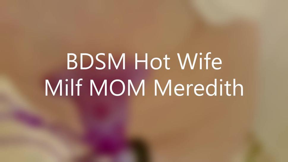 Repost Me - Bdsm Hot Slut Wife Milf Mother Meredith Large Gal