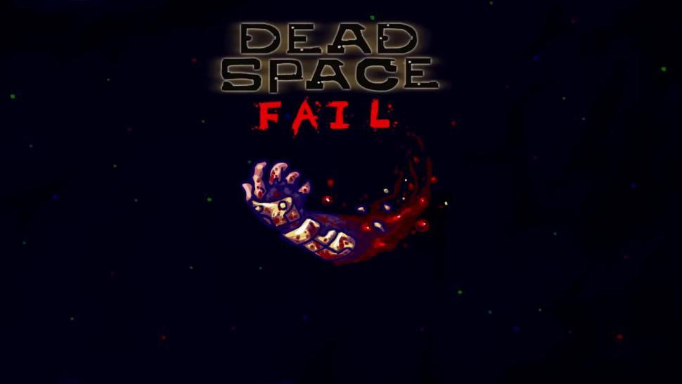 DEAD SPACE FAIL, A Dead Space Parody