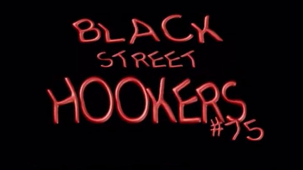 Black Street Hookers 75A