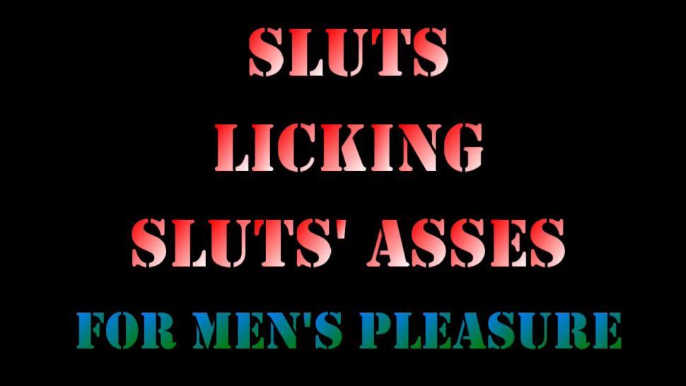 Sluts Licking Sluts Asses