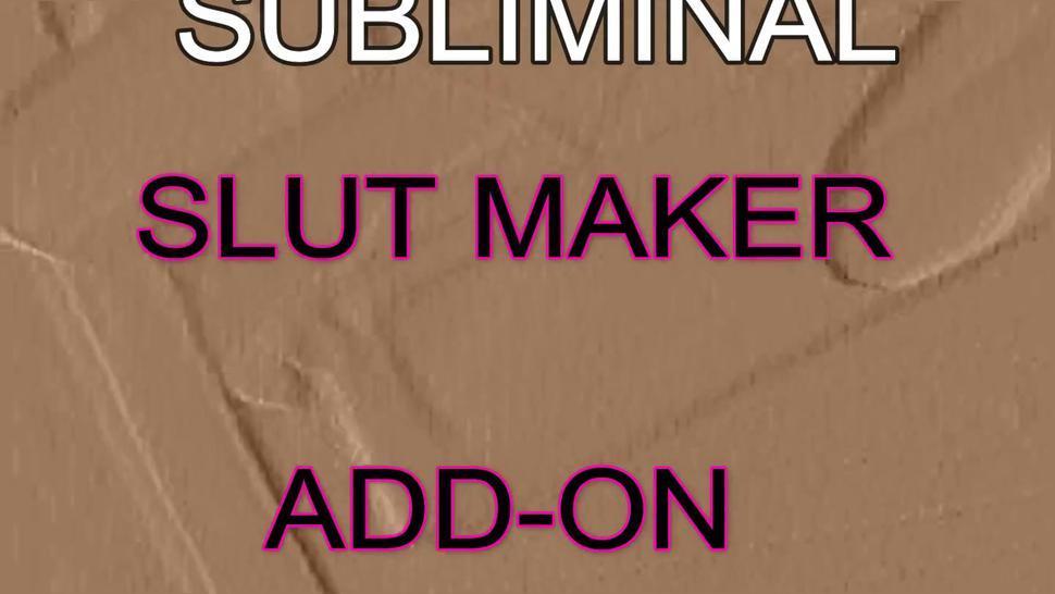 Subliminal Slut Maker - Slut Brain-Breaker