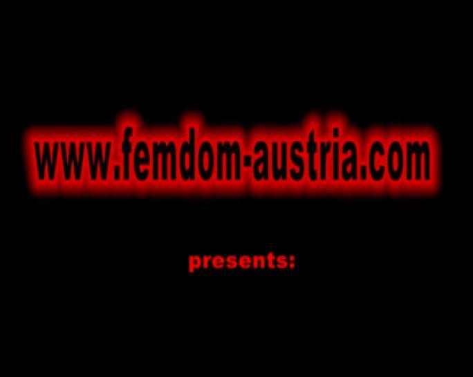 FEMDOM AUSTRIA - Femdom