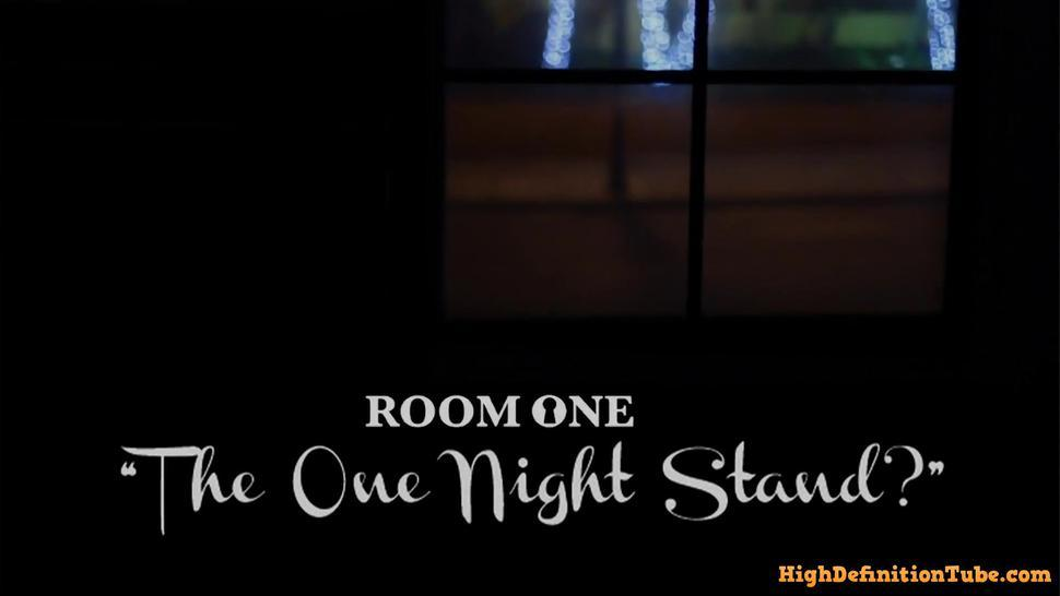 Room One: The One Night Stand?
