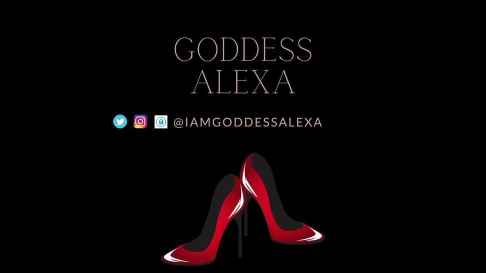 Pimping Your Asshole Out For Me - Goddess Alexa