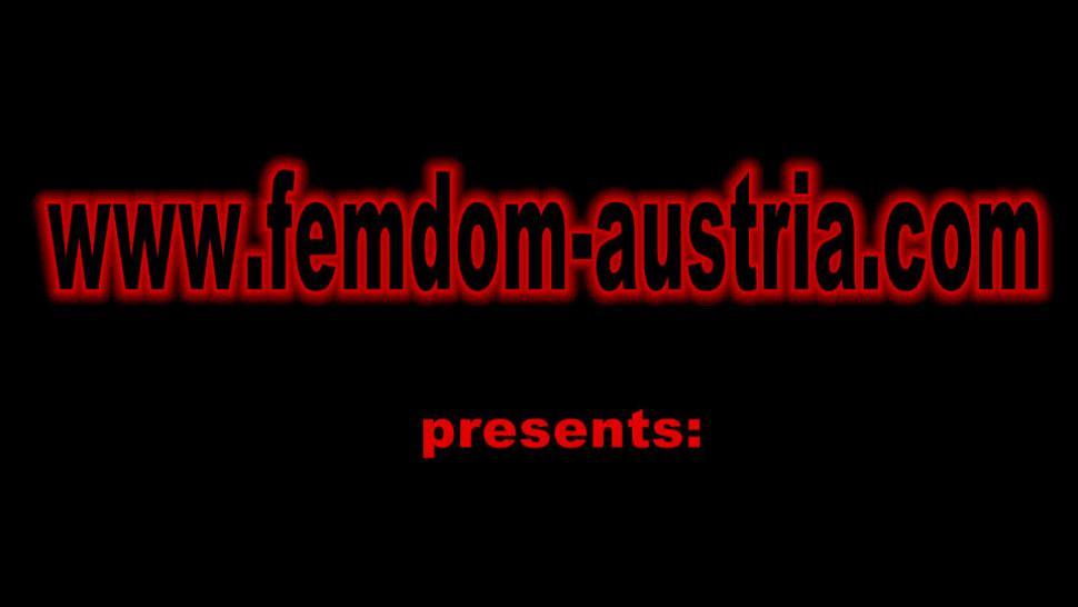 FEMDOM AUSTRIA - Femdom Fetish Ladies dominate custom slaves