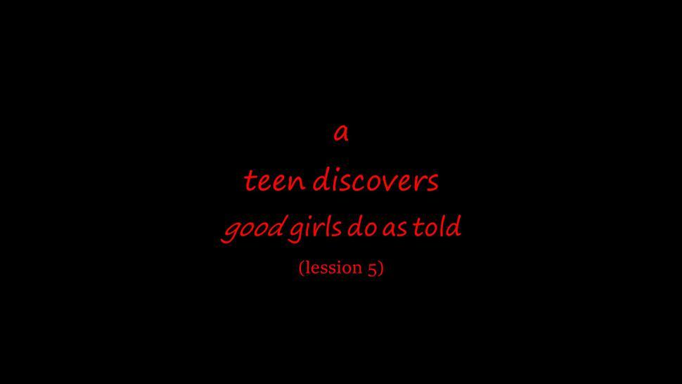 Good girls do as told, lesson 5