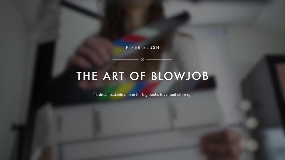 Busty Girl Blows Dick - Piper Blush