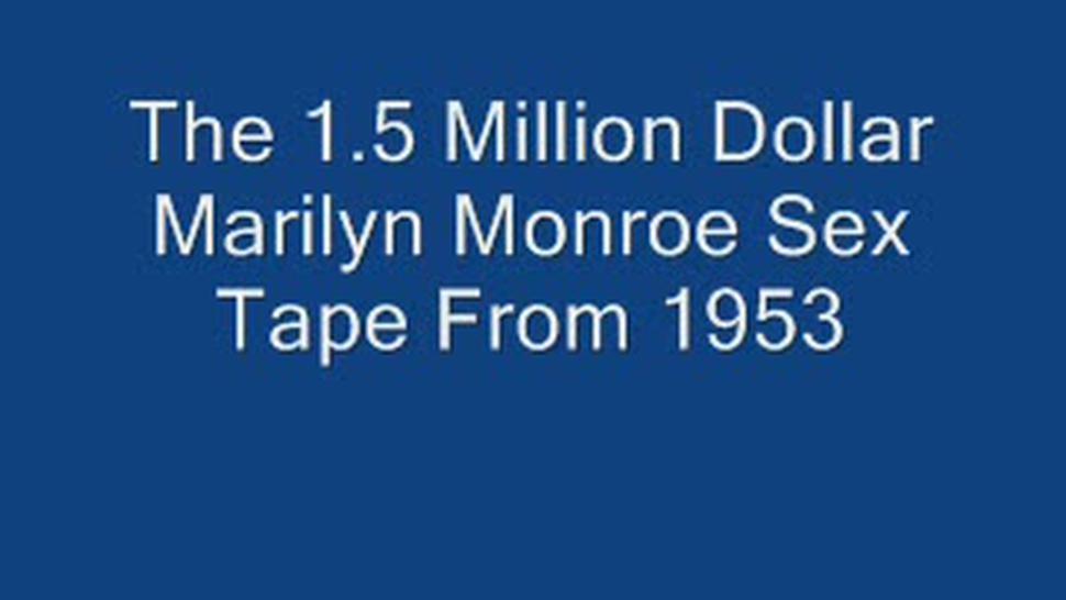 The 1.5 Million Dollar Marilyn Monroe Sex Tape