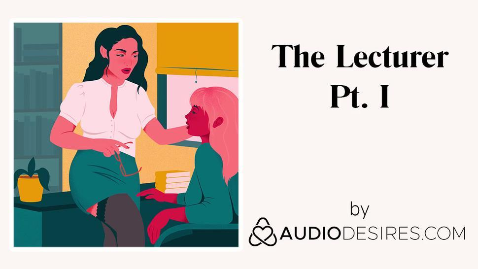The Lecturer Pt. I (Erotic Audio Porn for Women, Sexy ASMR)