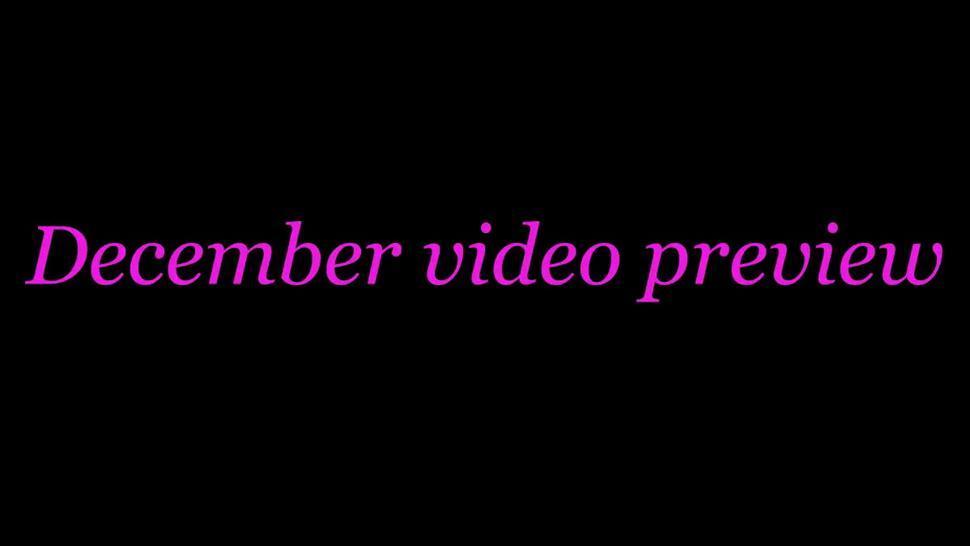 December videos preview satin sex part 13 to 18