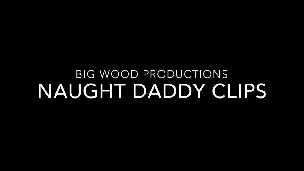 Naughty Daddy Moaning and Cumming clips