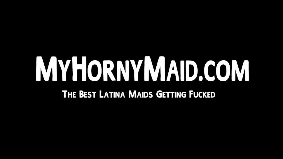 MY HORNY MAID - Busty Latina maid does some pussy work instead of cleaning